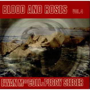 ewan-maccoll-and-peggy-seeger-blood-and-roses-vol-4.jpg