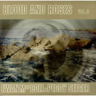 ewan-maccoll-and-peggy-seeger-blood-and-roses-vol-5.jpg