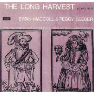 ewan-maccoll-and-peggy-seeger-the-long-harvest-record-four.jpg