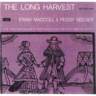 ewan-maccoll-and-peggy-seeger-the-long-harvest-record-one.jpg