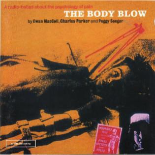 ewan-maccoll-body-blow-a-radio-ballad-about-psychology-pain.jpg