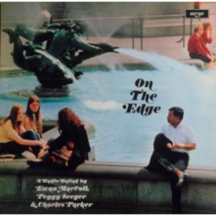 ewan-maccoll-on-the-edge-a-radio-ballad.jpg
