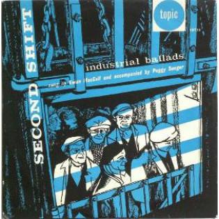 ewan-maccoll-second-shift-industrial-ballads.jpg