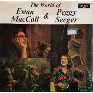ewan-maccoll-the-world-of-ewan-maccoll-and-peggy-seeger.jpg