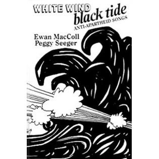 ewan-maccoll-white-wind-black-tide-anti-apartheid-songs.png