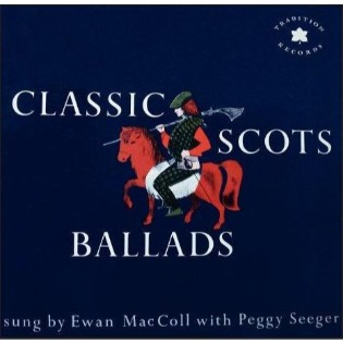 ewan-maccoll-with-peggy-seeger-classic-scots-ballads.jpg