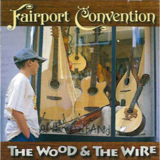 fairport-convention-the-wood-and-the-wire.jpg