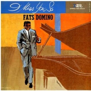 fats-domino-i-miss-you-so.jpg