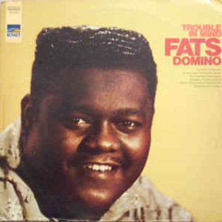 fats-domino-trouble-in-mind.jpg