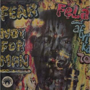 fela-and-afrika-70-fear-not-for-man.jpg