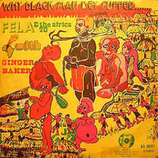 fela-ransome-kuti-and-the-africa-70-why-black-man-dey-suffer.jpg