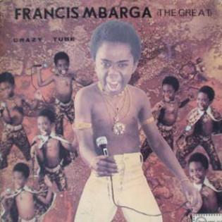 francis-mbarga-the-great-crazy-tube.jpg