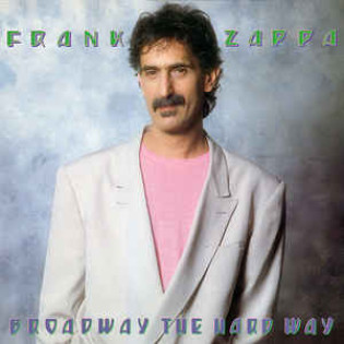 frank-zappa-broadway-the-hard-way.jpg