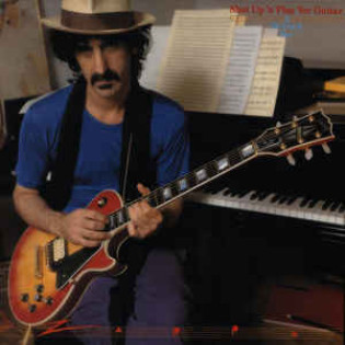 frank-zappa-shut-up-n-play-yer-guitar.jpg