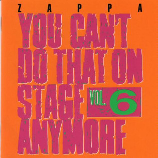 frank-zappa-you-cant-do-that-on-stage-anymore-vol-6.jpg