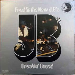 fred-and-the-new-jbs-breakin-bread.jpg
