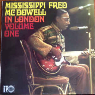 fred-mcdowell-mississippi-fred-mcdowell-in-london-volume-one.jpg