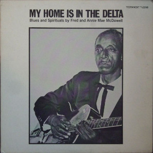 fred-mcdowell-my-home-is-in-the-delta-blues.jpg