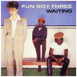 fun-boy-three-waiting(1).jpg