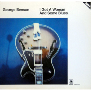 george-benson-i-got-a-woman-and-some-blues.jpg