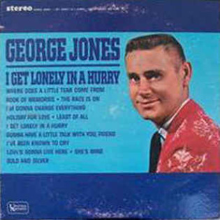 george-jones-i-get-lonely-in-a-hurry.jpg
