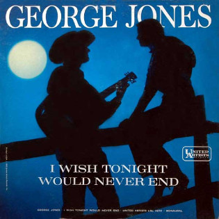 george-jones-i-wish-tonight-would-never-end.jpg