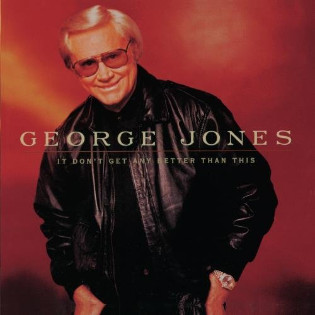george-jones-it-dont-get-any-better-than-this.jpg