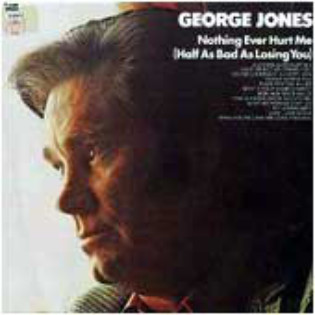george-jones-nothing-ever-hurt-me.jpg