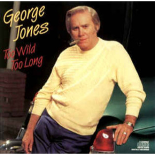 george-jones-too-wild-too-long.jpg