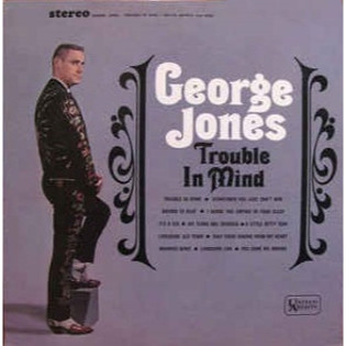 george-jones-trouble-in-mind.jpg
