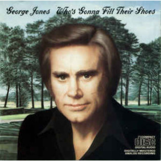 george-jones-whos-gonna-fill-their-shoes.jpg