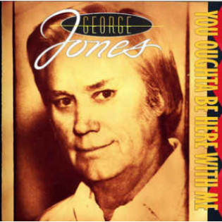 george-jones-you-oughta-be-here-with-me.jpg
