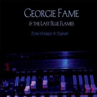 georgie-fame-and-the-last-blue-flames-tone-wheels-a-turnin.jpg