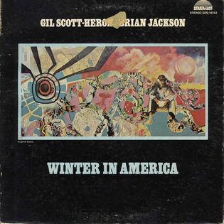 Gil Scott-Heron and Brian Jackson – Winter In America