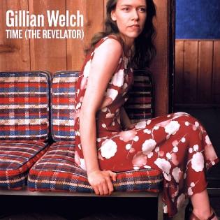 Gillian Welch – Time (The Revelator)