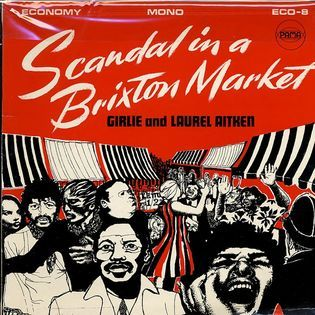girlie-and-laurel-aitken-scandal-in-a-brixton-market.jpg