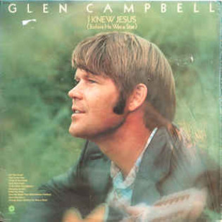 glen-campbell-i-knew-jesus-before-he-was-a-star.jpg