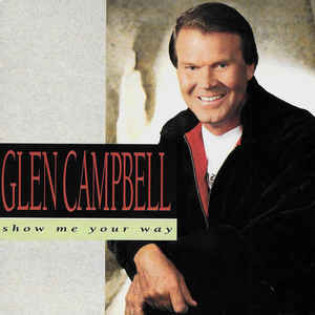 glen-campbell-show-me-your-way.jpg