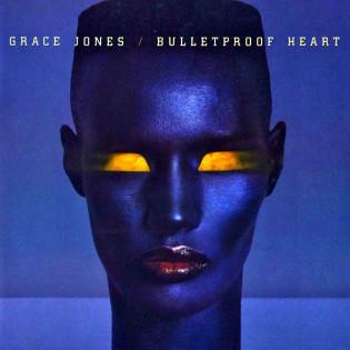 grace-jones-bulletproof-heart(1).jpg