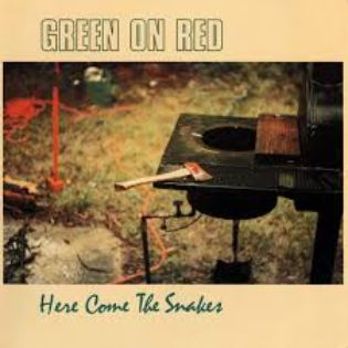 green-on-red-here-come-the-snakes.jpg
