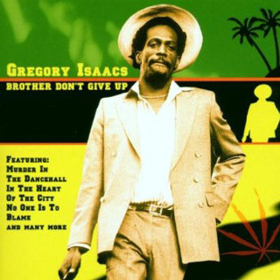 gregory-isaacs-brother-dont-give-up.jpg