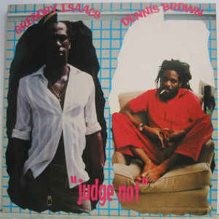 gregory-isaacs-dennis-brown-judge-not.jpg