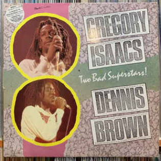 gregory-isaacs-dennis-brown-two-bad-superstars.jpg