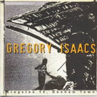 gregory-isaacs-kingston-14-denham-town.jpg