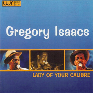 gregory-isaacs-lady-of-your-calibre.jpg
