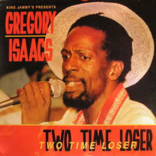 gregory-isaacs-two-time-loser.jpg