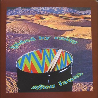 Guided By Voices – Alien Lanes