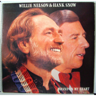 hank-snow-and-willie-nelson-brand-on-my-heart.jpg