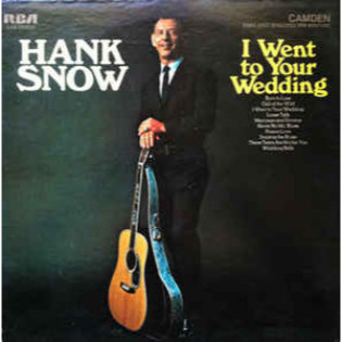 hank-snow-i-went-to-your-wedding.jpg