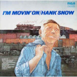 hank-snow-im-movin-on.jpg